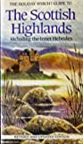 """Holiday Which?"" Touring Guide to the Scottish Highlands Including the Inner Hebrides (""Holiday Which?"" guides)"