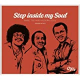 Step Inside My Soul - Rare '70s And Modern Soul