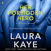Her Forbidden Hero: The Hero, Book 1 | Laura Kaye