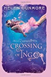 The Ingo Chronicles: The Crossing of Ingo