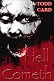 img - for Hell Cometh book / textbook / text book