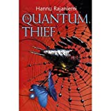 The Quantum Thief (Jean le Flambeur Book 1)by Hannu Rajaniemi