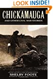 Chickamauga and Other Civil War Stories