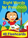 img - for Sight Words for Preschool: 40 Flashcards (The Big Book of Sight Words) book / textbook / text book