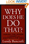 Why Does He Do That?: Inside the Mind...