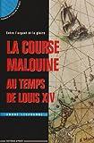 echange, troc A. Lespagnol - Corsaires malouins, époque de Louis XIV