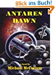 ANTARES DAWN (The Antares Series)