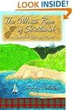 The White Rose of Scotland (Scottish Island Novels)