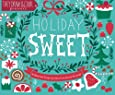 Holiday Sweet: 40 Illustrated Holiday Recipes by Artists from Around the World