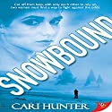 Snowbound Audiobook by Cari Hunter Narrated by Lesley Parkin