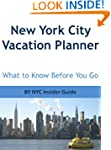 New York City Vacation Planner Guide:...