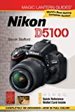 Simon Stafford Nikon D5100 (Magic Lantern Guides)