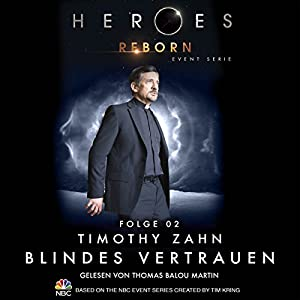 Blindes Vertrauen (Heroes Reborn 2) Hörbuch