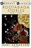 Rootabaga Stories, Part Two (0152690638) by Sandburg, Carl