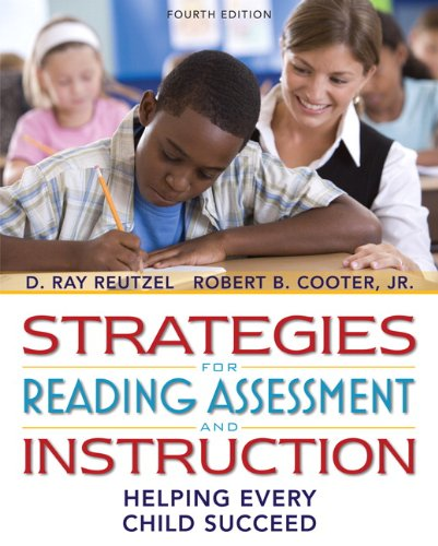 Strategies for Reading Assessment and Instruction:...