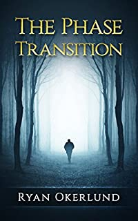 The Phase Transition by Ryan Okerlund ebook deal