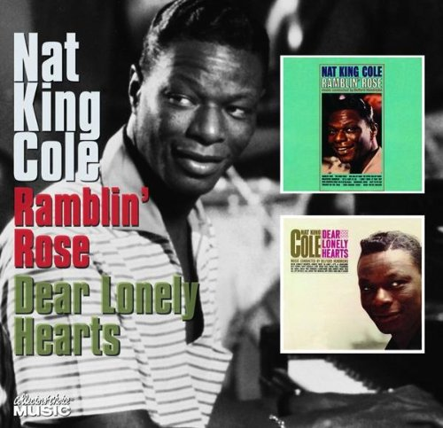 Ramblin' Rose/Dear Lonely Hearts, Nat King Cole