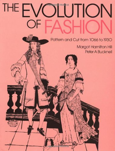 The Evolution of Fashion: Pattern and Cut From 1066 to 1930