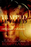 Trapped: Original (Abridged) Edition (Bite-Sized Romance: Zombie Apocalypse)