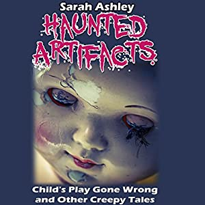 Haunted Artifacts Audiobook