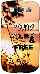 DailyObjects Young Wild And Free Case For Samsung Galaxy S3