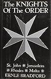 Knights of the Order; St.John, Jerusalem, Rhodes, Malta