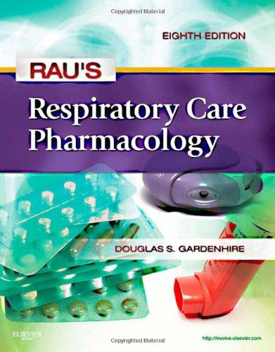 Rau's Respiratory Care Pharmacology, 8e (Gardenhire,...