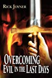 Overcoming Evil in the Last Days (0768421780) by Joyner, Rick
