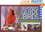 Stokes Beginner's Guide to Birds: Eas...