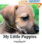 My Little Puppies: A Children's Pictu...