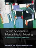 img - for The Art and Science of Mental Health Nursing book / textbook / text book