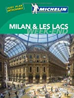 Le Guide Vert Week-end Milan et les lacs Michelin