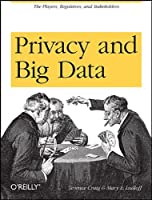 Privacy and Big Data Front Cover