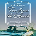 Two from the Heart Audiobook by James Patterson, Frank Costantini, Emily Raymond, Brian Sitts Narrated by Amy Tallmadge
