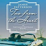 Two from the Heart | James Patterson,Frank Costantini,Emily Raymond,Brian Sitts