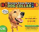 The Design Your Own Dog Collar Kit (L/XL Collar Size) (0975388312) by Michele Bledsoe