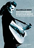 Ola Belle Reed & Southern Mountain Music on the Mason-Dixon Line