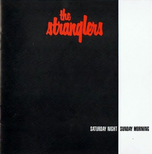 The Stranglers - Saturday night Sunday morning - Zortam Music