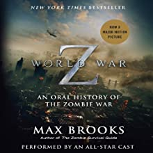 World War Z: The Complete Edition (Movie Tie-in Edition): An Oral History of the Zombie War (       ABRIDGED) by Max Brooks Narrated by Max Brooks, Alan Alda, John Turturro, Rob Reiner, Mark Hamill, Alfred Molina, Simon Pegg, Henry Rollins, Martin Scorsese