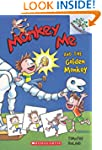 Monkey Me #1: Monkey Me and the Golde...