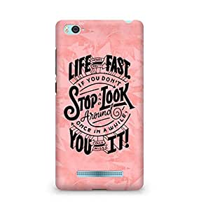 AMEZ life moves pretty fast Back Cover For Xiaomi Mi4i