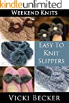 Easy To Knit Slippers (Weekend Knits...