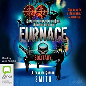 Furnace: Solitary, Book 2 | [Alexander Gordon Smith]