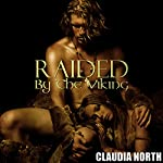 Raided by the Viking | Claudia North