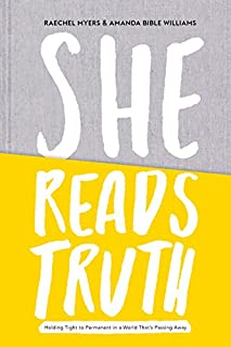 Book Cover: She Reads Truth: Holding Tight to Permanent in a World That's Passing Away