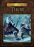 Thor: Viking God of Thunder (Myths and Legends series)
