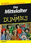 Das Mittelalter f�r Dummies (Fur Dumm...