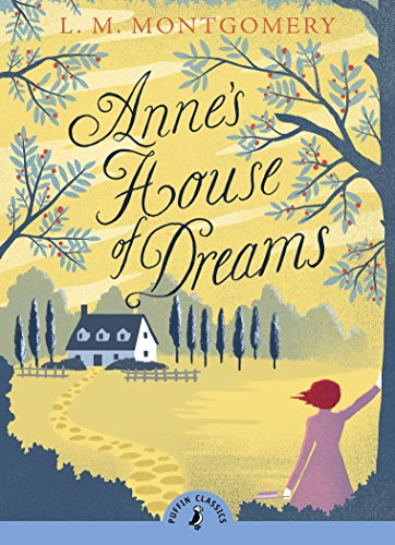 Anne's House Of Dreams (Puffin Classics)
