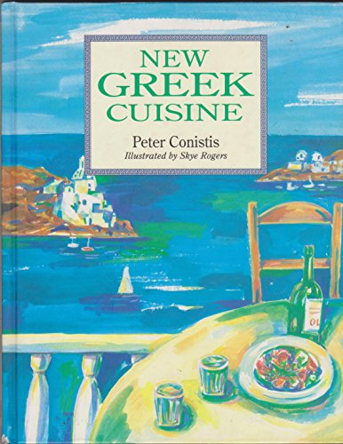 New Greek Cuisine by Peter Conistis