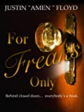 img - for For Freaks Only: Story 1 (Dark Chocolate) book / textbook / text book